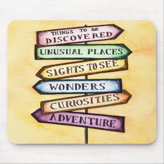 Adventure Street Sign Travel Art Mousepad