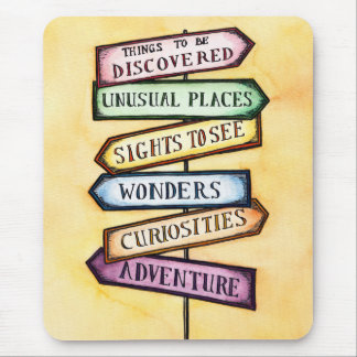 Adventure Street Sign Travel Art Mouse Pad