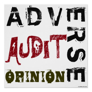 """Adverse Audit Opinion"""