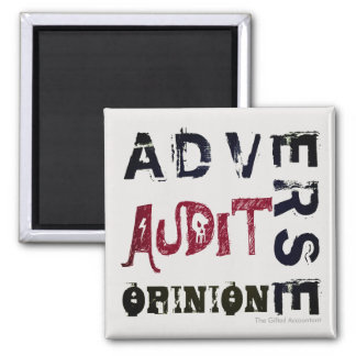 """Adverse Audit Opinion"" Square Magnet"