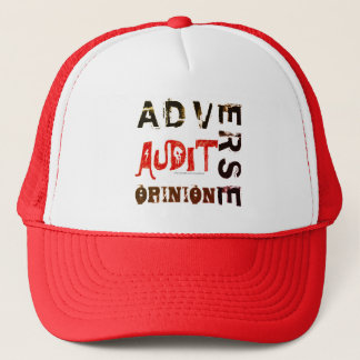 """Adverse Audit Opinion"" Trucker Hat"