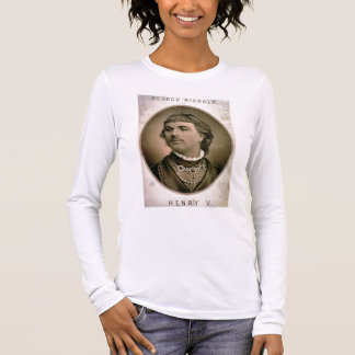 Advertisement For 'George Rignold as Henry V' (col Long Sleeve T-Shirt