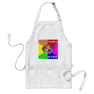 Advice Dog Steal Things, Live for Free Standard Apron
