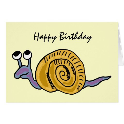 AE- Funny Snail Birthday Card