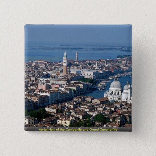 Aerial view of the Campanile and Grand Canal of Ve 15 Cm Square Badge