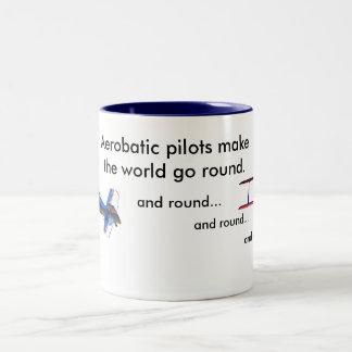 Aerobatic Pilots make the world go round Two-Tone Mug