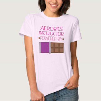 Aerobics Instructor Chocolate Gift for Woman Tee Shirt