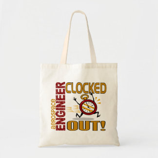 Aerospace Engineer Clocked Out Tote Bags