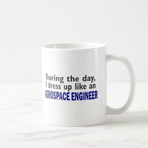 AEROSPACE ENGINEER During The Day Coffee Mug