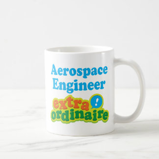 Aerospace Engineer Extraordinaire Gift Idea Basic White Mug