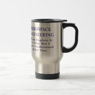 Aerospace Engineer Joke .. Explain Not Understand Stainless Steel Travel Mug