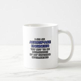 Aerospace Engineer Joke ... Superior Intelligence Basic White Mug