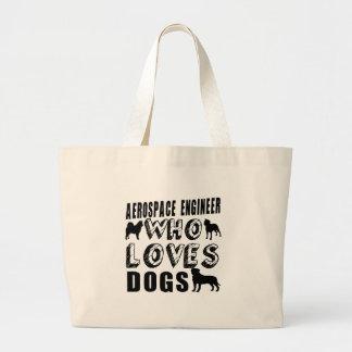 aerospace engineer Who Loves Dogs Jumbo Tote Bag