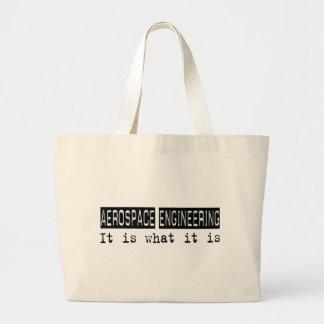 Aerospace Engineering It Is Bags