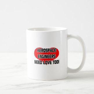 Aerospace Engineers Need Love Too Basic White Mug