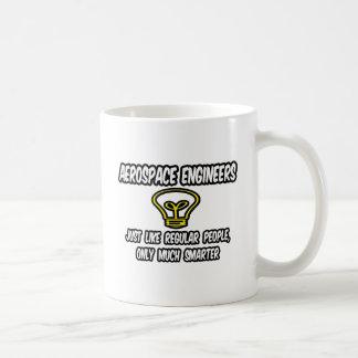 Aerospace Engineers..Regular People, Only Smarter Coffee Mug