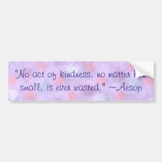 Aesop Kindness Quote Bumper Sticker