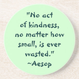 Aesop Kindness Quote Coaster