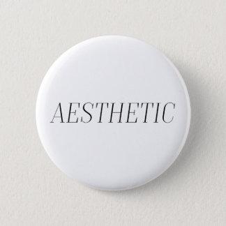 Aesthetic 6 Cm Round Badge