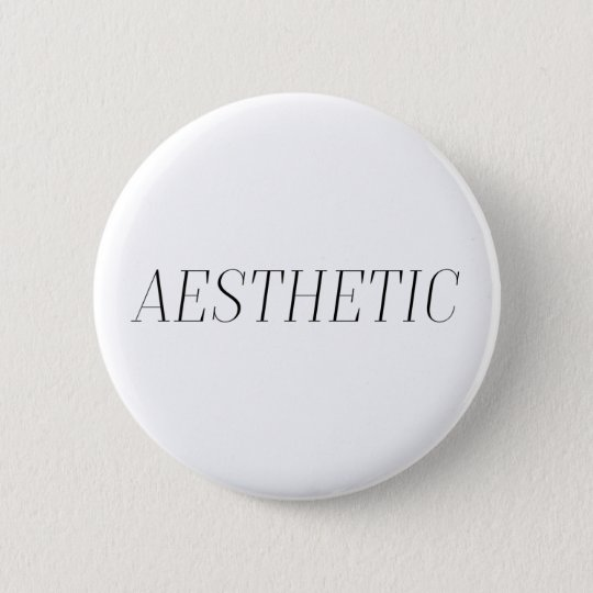 Aesthetic 6 Cm Round Badge