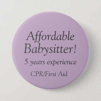 Affordable Babysitter Advertising Button