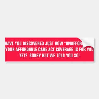 AFFORDABLE HEALTH CARE ACT BUMPER STICKER