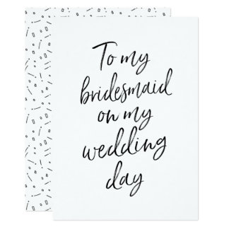 Affordable To my bridesmaid on my wedding day Card