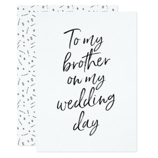 Affordable To my brother on my wedding day Card