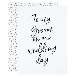Affordable To my groom on our wedding day Card