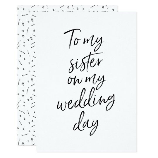 Affordable To my sister on my wedding day