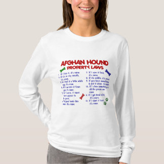 Afghan Hound Property Laws 2 T-Shirt