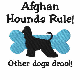 Afghan Hounds Rule Embroidered Shirt (Zip Hoodie)
