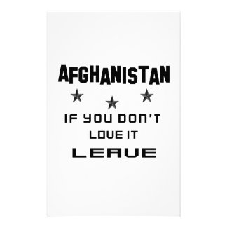 Afghanistan If you don't love it, Leave Customized Stationery