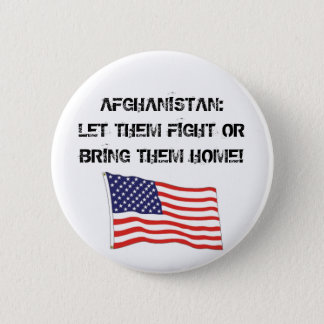 AFGHANISTAN: LET THEM FIGHT 6 CM ROUND BADGE