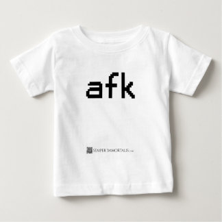 AFK - Away from keyboard Baby T-Shirt