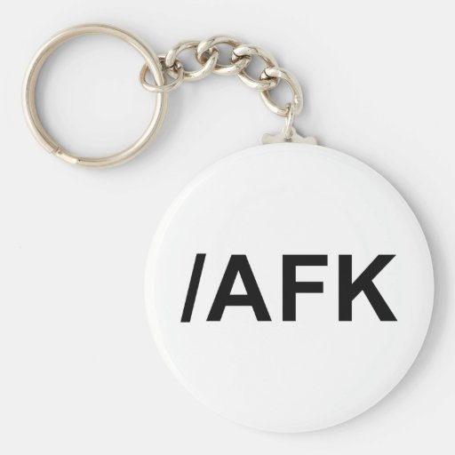 /AFK - Away From Keyboard Key Chain