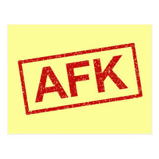 AFK Away from keyboard Postcard
