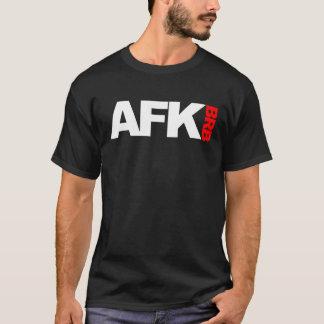afk brb T-Shirt