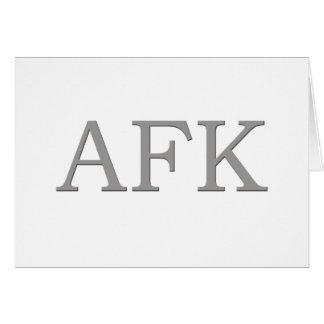 AFK GREETING CARD