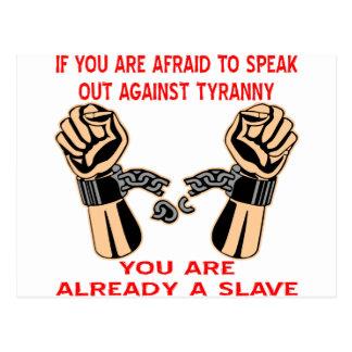 Afraid To Speak Out Against Tyranny Already Slave Postcard