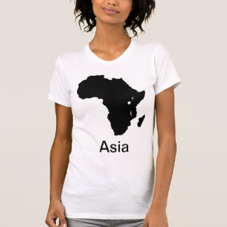 Africa Continent Asia - Make Fun T-Shirt
