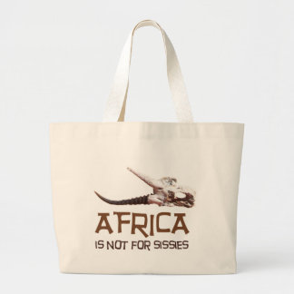 Africa is not for sissies canvas bags