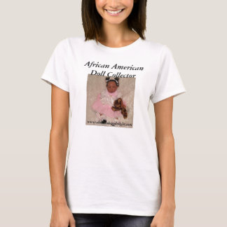 African American Doll Collector  T-shirt
