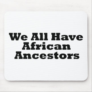 African Ancestors Mouse Pads