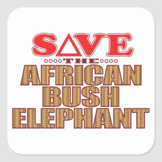 African Bush Elephant Save Square Sticker