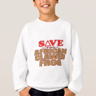 African Clawed Frog Save Sweatshirt