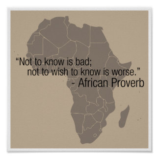 African proverb on knowledge poster