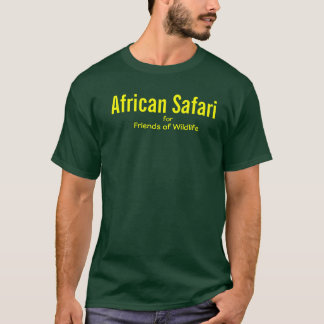 African Safari  FFWG T-Shirt