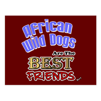 African Wild Dogs Are The Best Friends Postcard