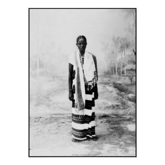 AFRICAN WOMAN CIRCA 1900 POSTER